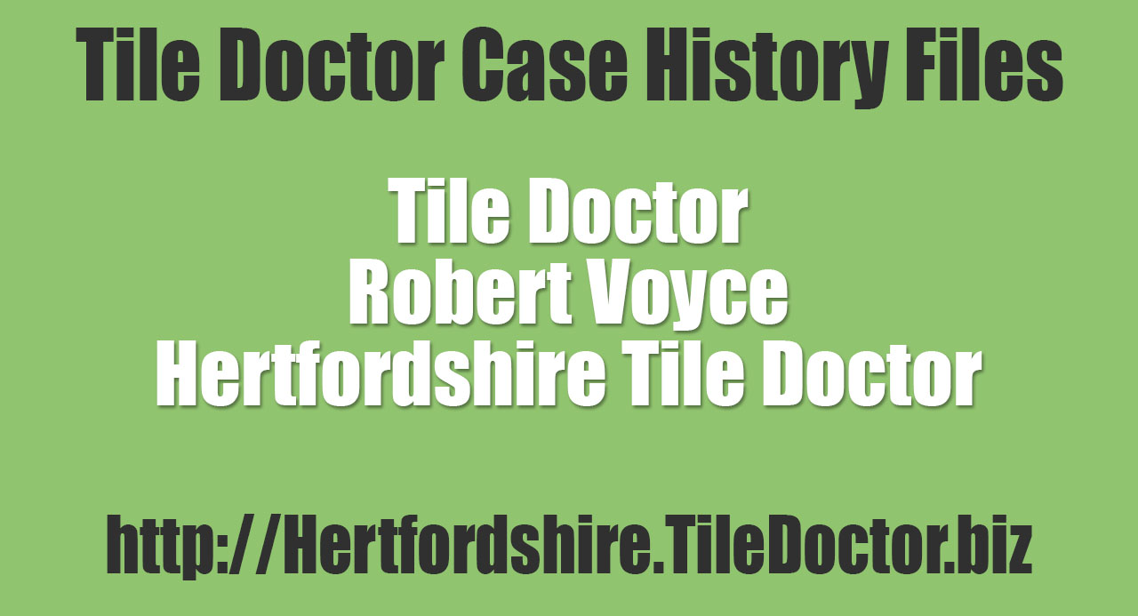 Robert-Voyce-Hertfordshire-Tile-Doctor